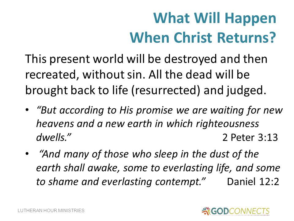What Will Happen When Christ Returns