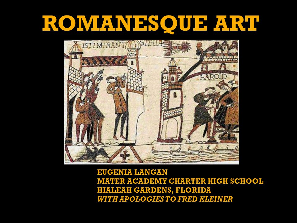 Romanesque Art EUGENIA LANGAN MATER ACADEMY CHARTER HIGH SCHOOL
