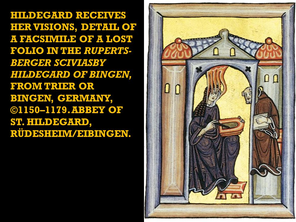 Hildegard receives her visions, detail of a facsimile of a lost folio in the Ruperts-berger Sciviasby Hildegard of Bingen, from Trier or Bingen, Germany, ©1150–1179. Abbey of St. Hildegard, Rüdesheim/Eibingen.