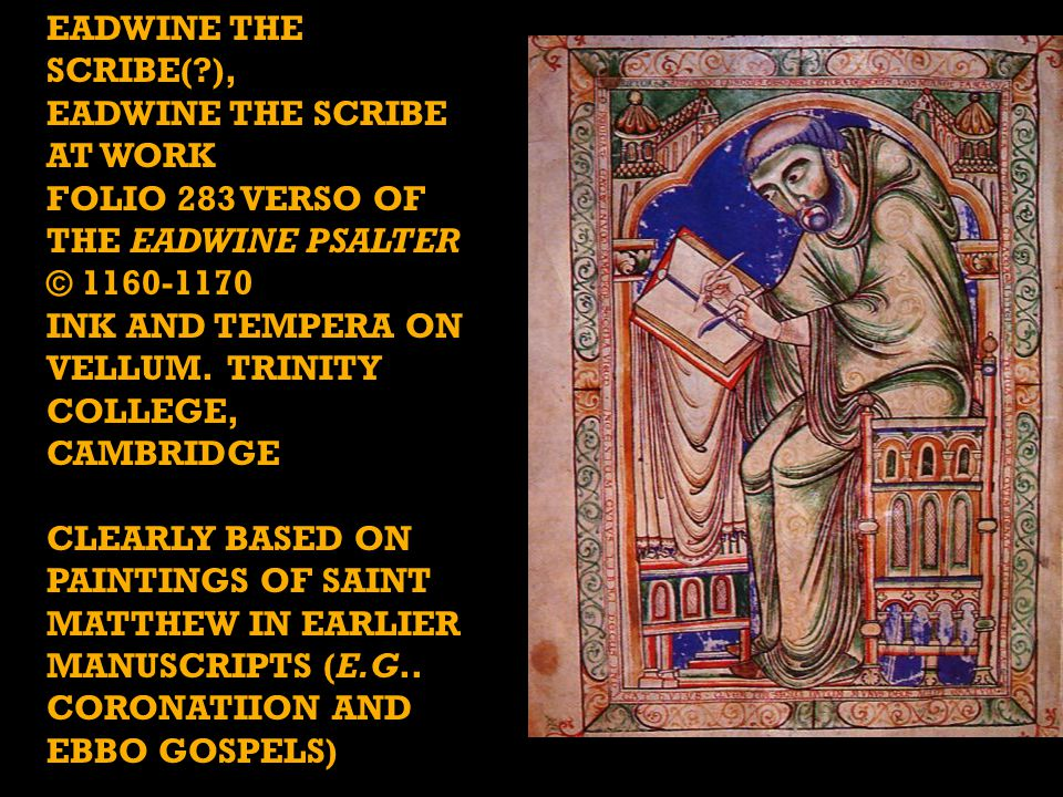 Eadwine the Scribe at work folio 283 verso of the Eadwine Psalter