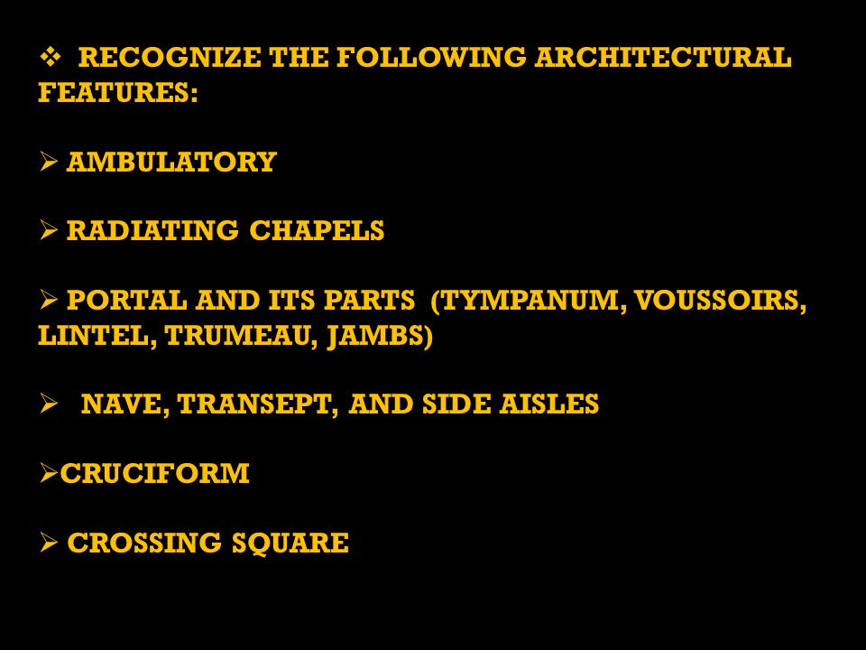 Recognize the following architectural features: