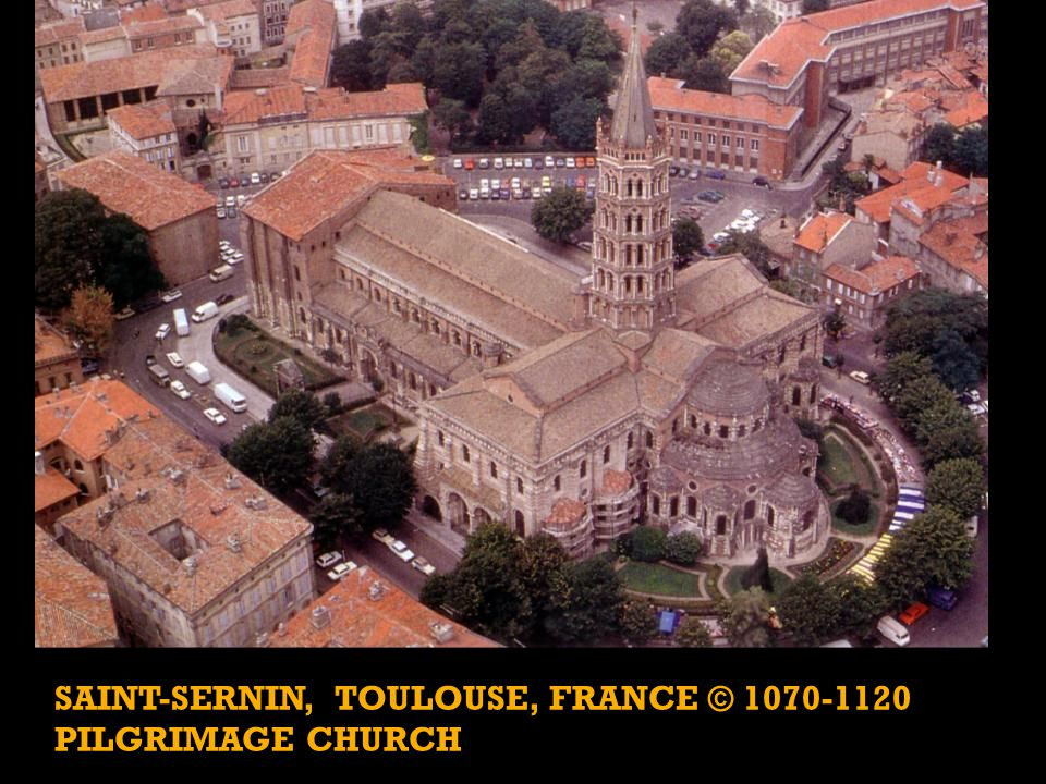 Saint-Sernin, Toulouse, France © 1070-1120