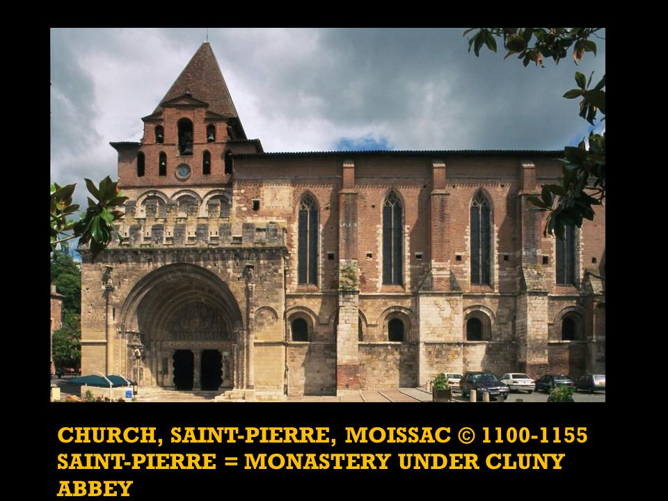 CHURCH, SAINT-PIERRE, MOISSAC © 1100-1155