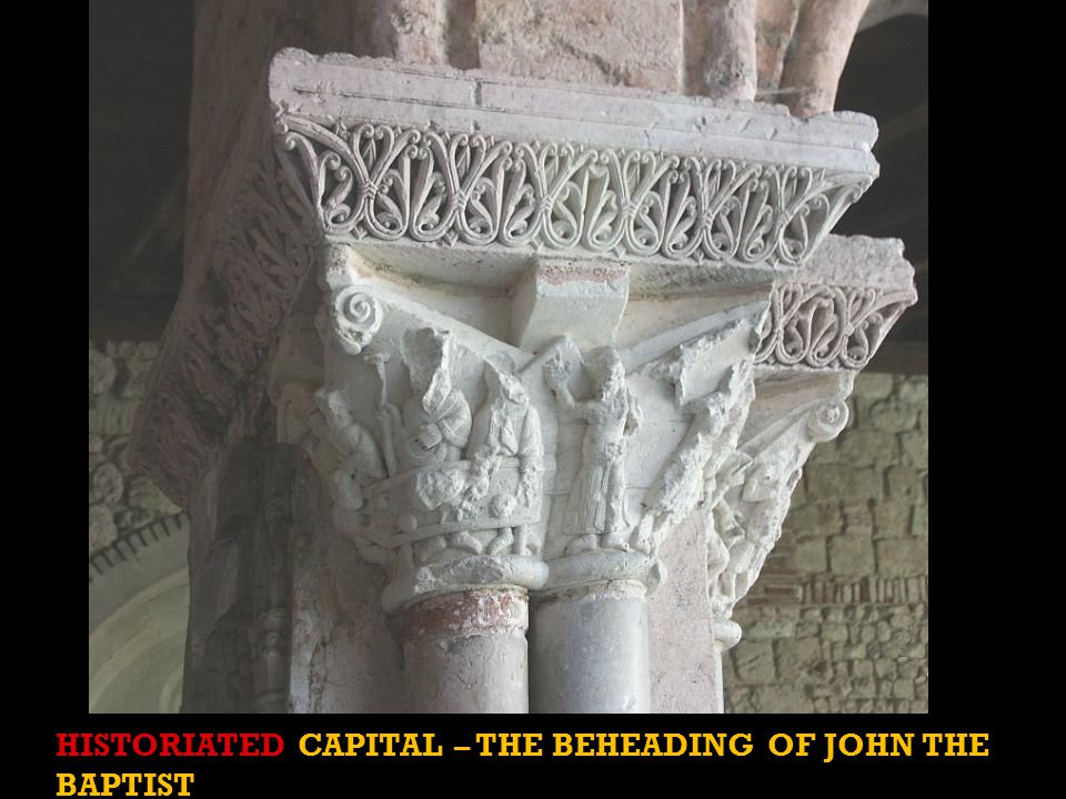 HISTORIATED CAPITAL – THE BEHEADING OF JOHN THE BAPTIST