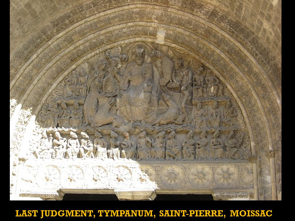 LAST JUDGMENT, TYMPANUM, SAINT-PIERRE, MOISSAC