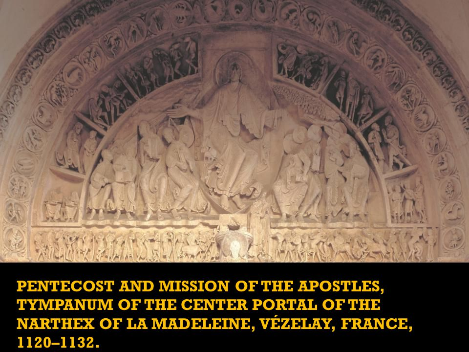 The tympanum at La Madeleine is unique for its time, because it does not depict the Last Judgment. That is a reflection of the church s relationship to the Crusades.