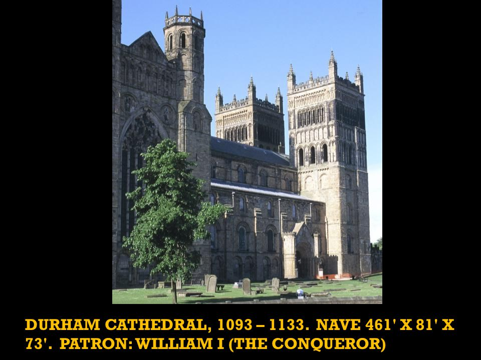 Durham was a pilgrimage site associated with St