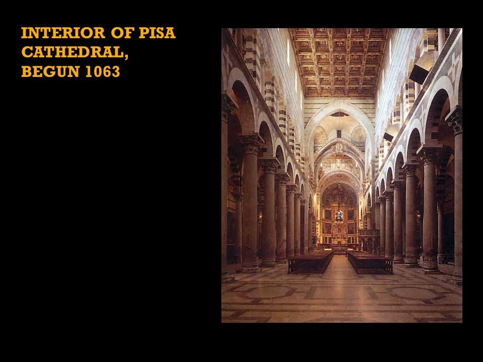 Interior of Pisa Cathedral, begun 1063