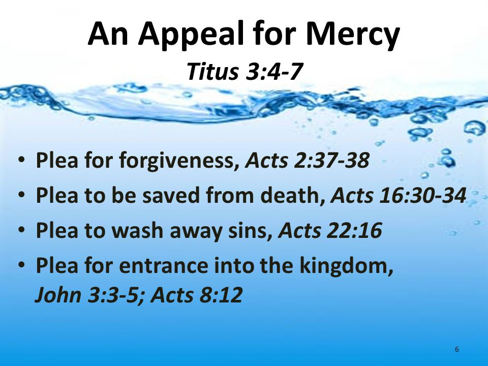 An Appeal for Mercy Titus 3:4-7