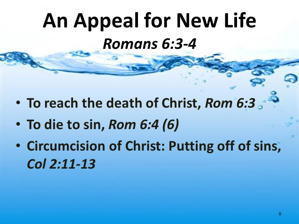 An Appeal for New Life Romans 6:3-4