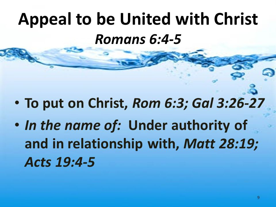 Appeal to be United with Christ Romans 6:4-5