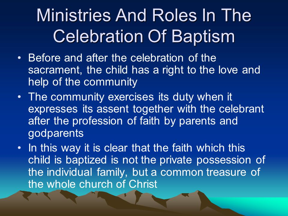 Ministries And Roles In The Celebration Of Baptism