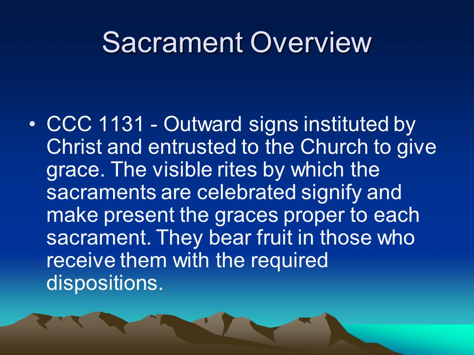 Sacrament Overview