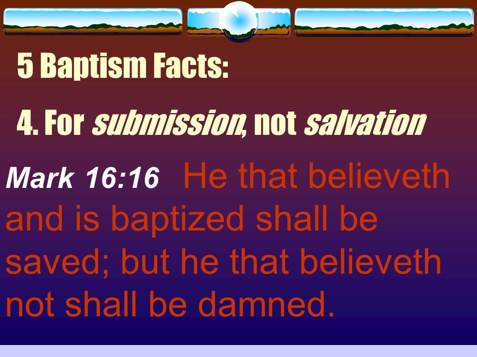 4. For submission, not salvation