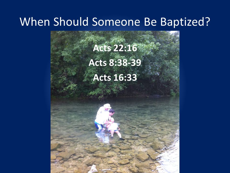 When Should Someone Be Baptized