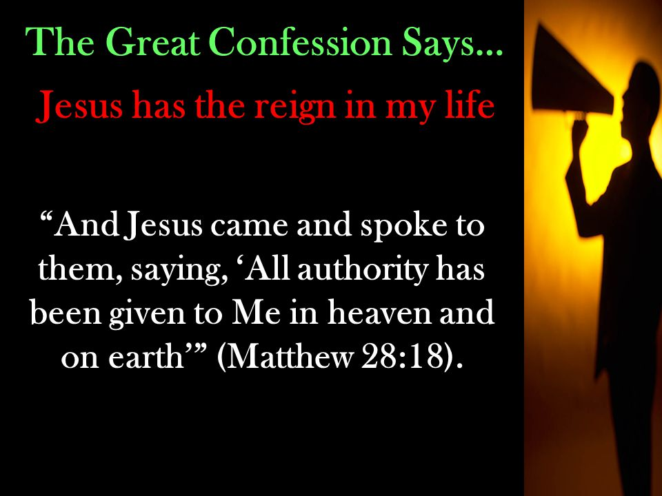 The Great Confession Says…