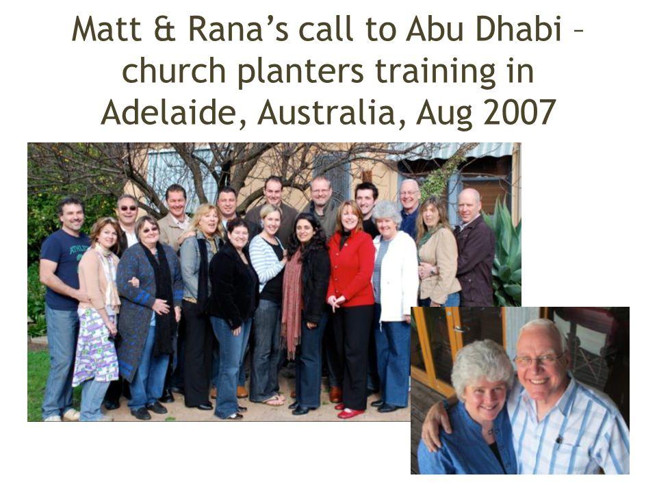 Matt & Rana's call to Abu Dhabi – church planters training in Adelaide, Australia, Aug 2007