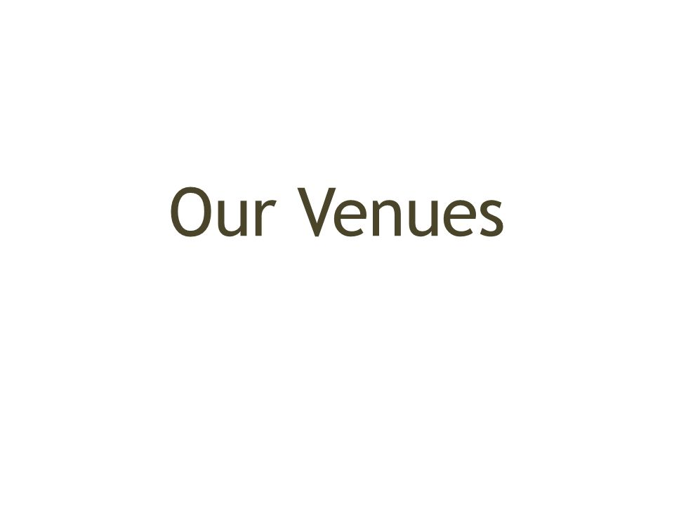 Our Venues