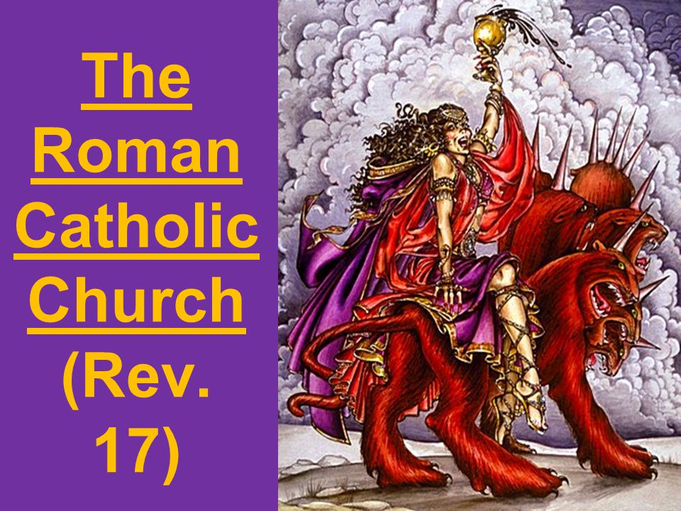 The Roman Catholic Church (Rev. 17)