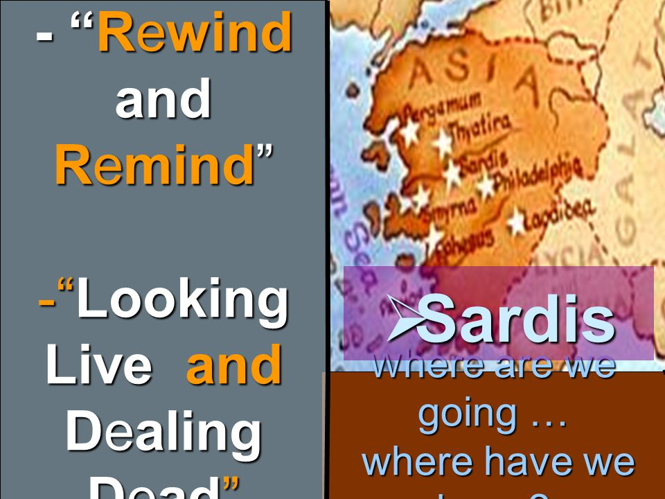 Sardis - Rewind and Remind Looking Live and Dealing Dead