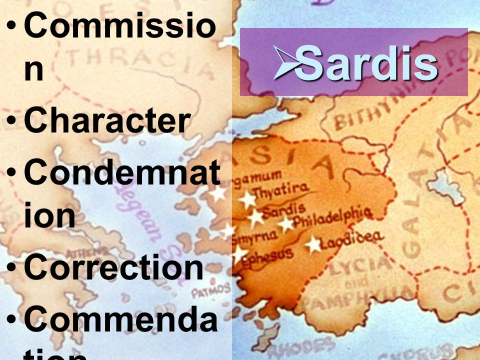 Sardis Commission Character Condemnation Correction Commendation