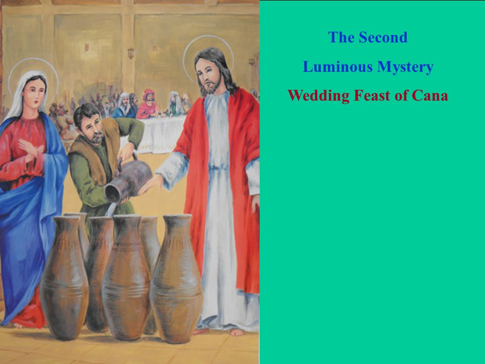 The Second Luminous Mystery Wedding Feast of Cana