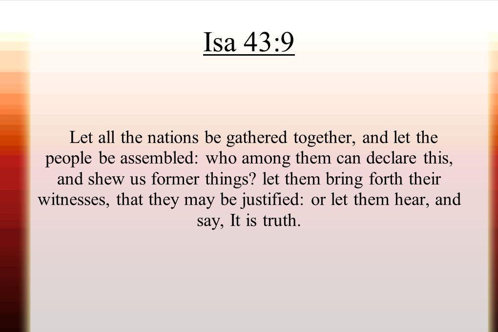 Isa 43:9