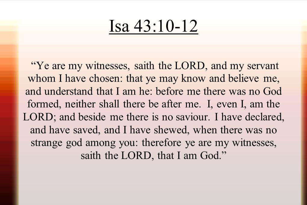 Isa 43:10-12
