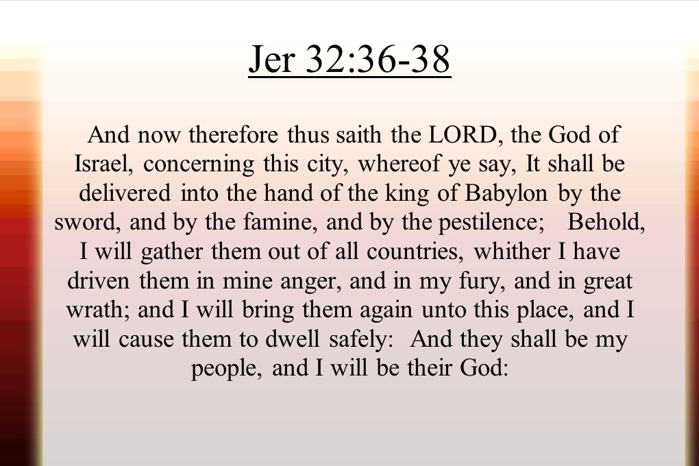 Jer 32:36-38