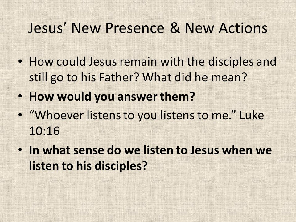 Jesus' New Presence & New Actions