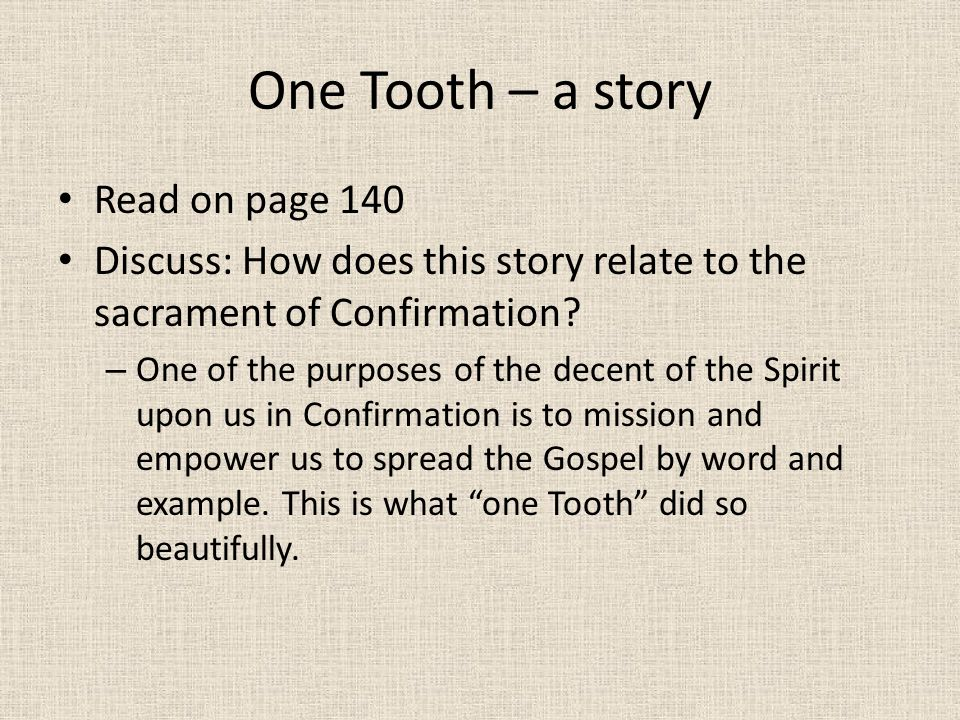 One Tooth – a story Read on page 140