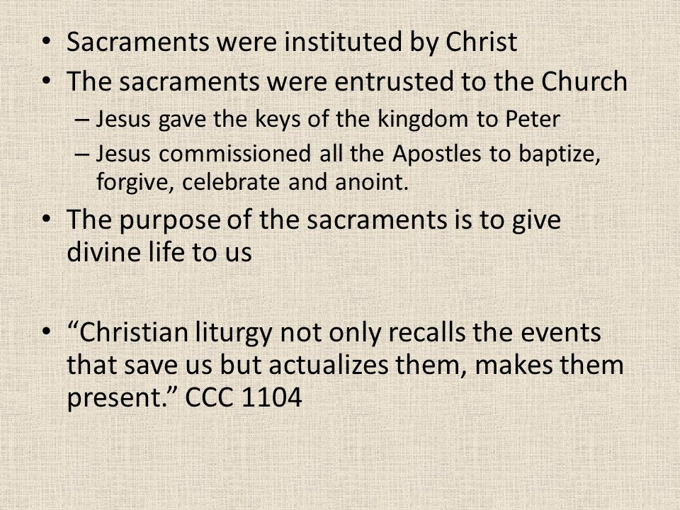 Sacraments were instituted by Christ