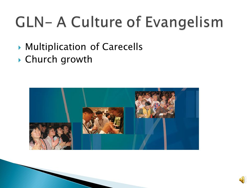 GLN- A Culture of Evangelism