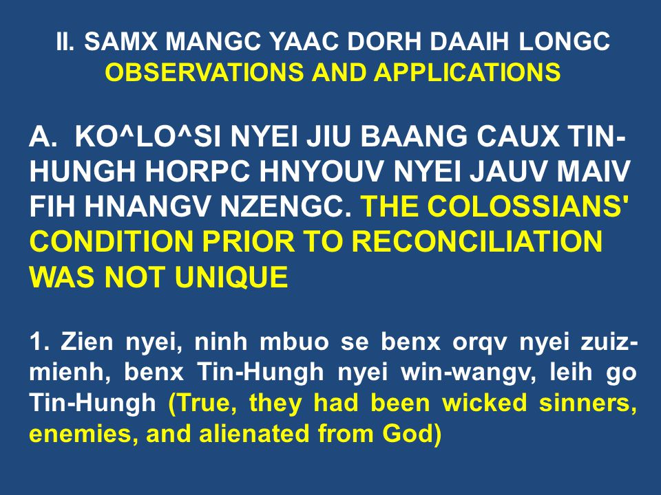 II. SAMX MANGC YAAC DORH DAAIH LONGC OBSERVATIONS AND APPLICATIONS
