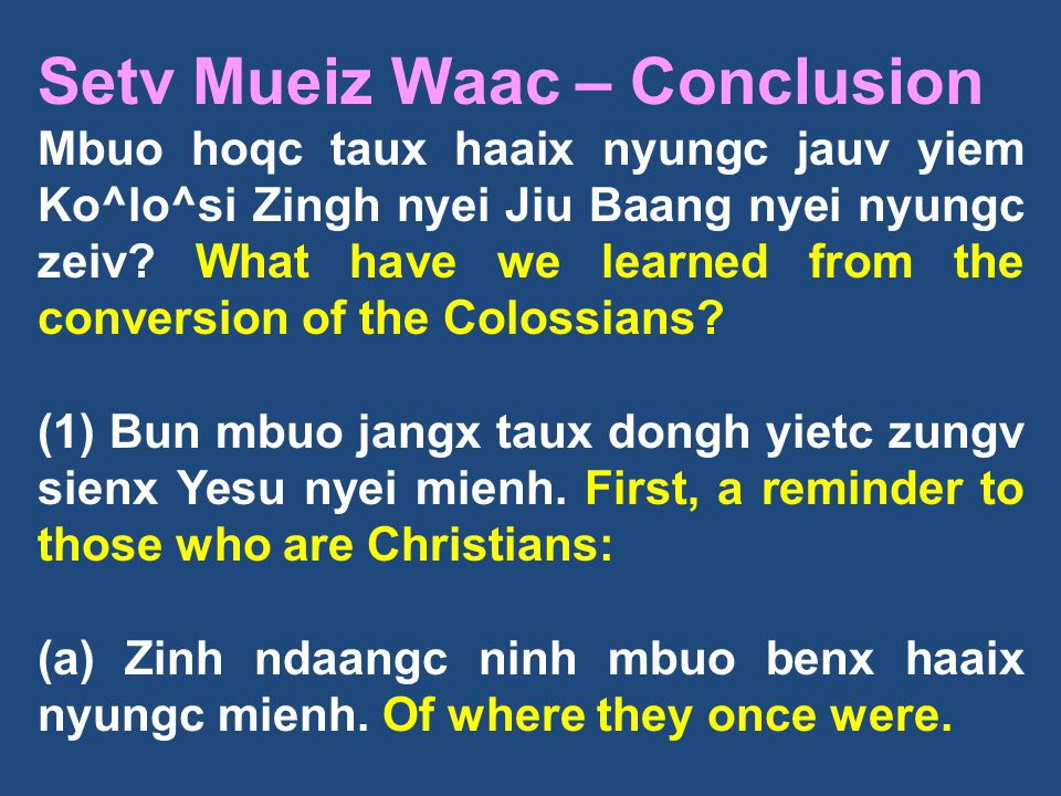 Setv Mueiz Waac – Conclusion
