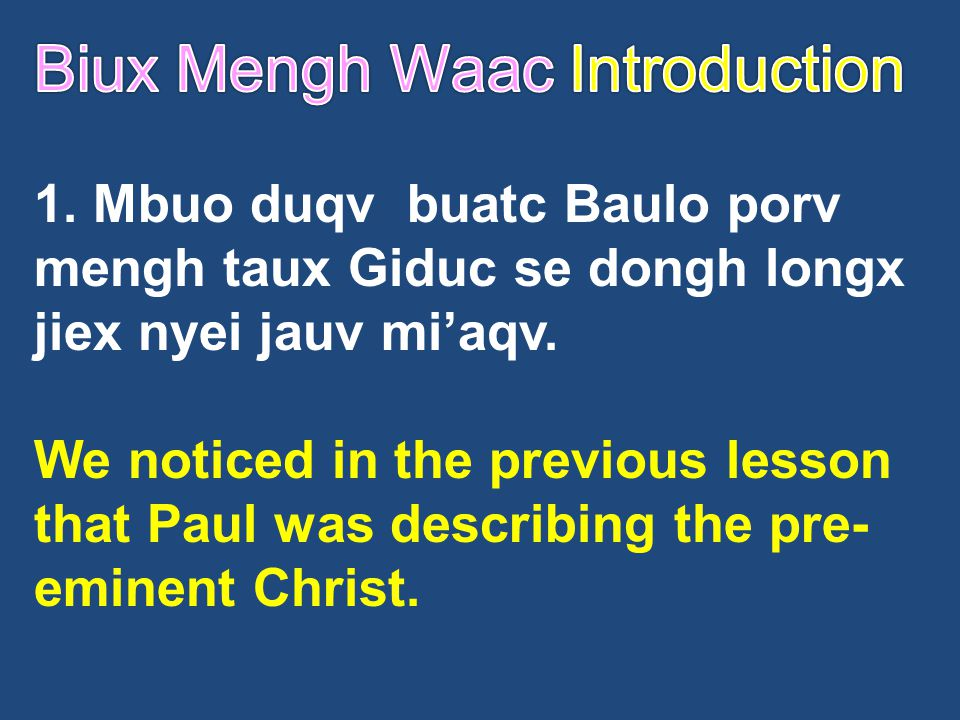 Biux Mengh Waac Introduction