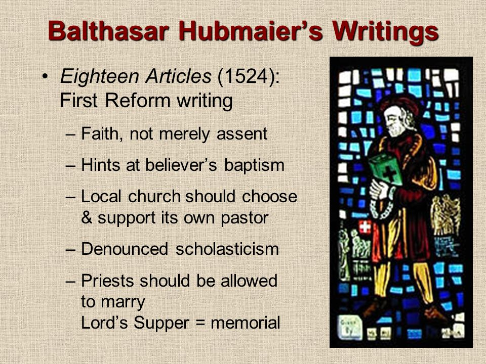 Balthasar Hubmaier's Writings