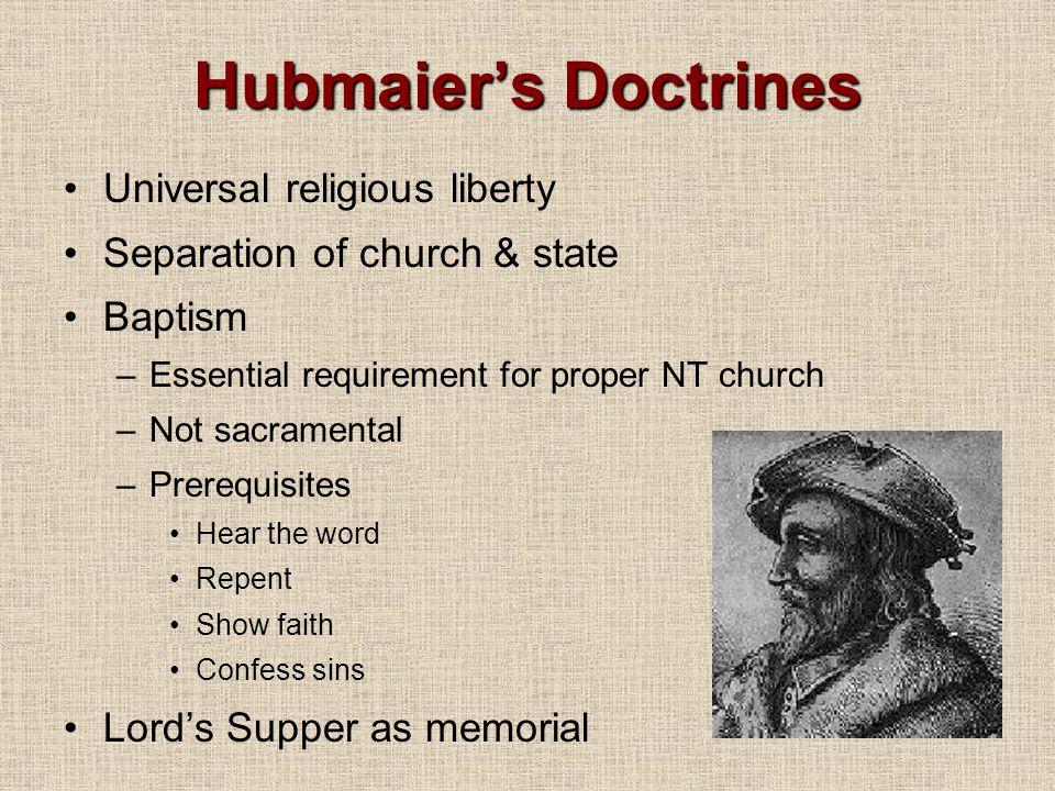 Hubmaier's Doctrines Universal religious liberty