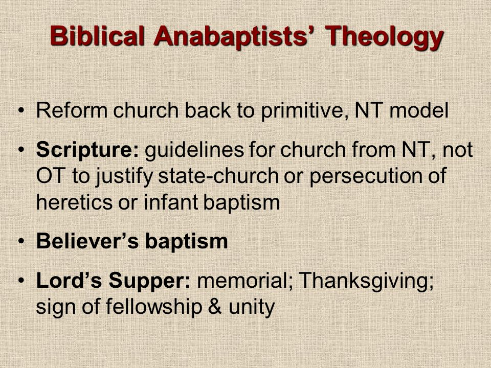 Biblical Anabaptists' Theology