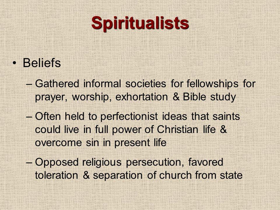 Spiritualists Beliefs