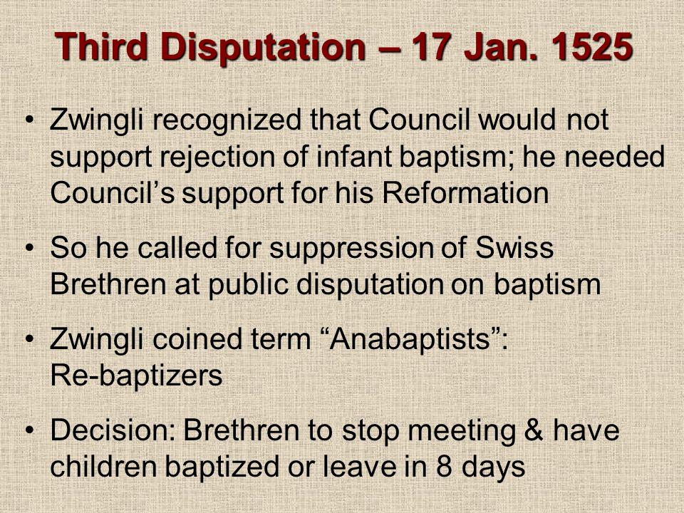 Third Disputation – 17 Jan. 1525
