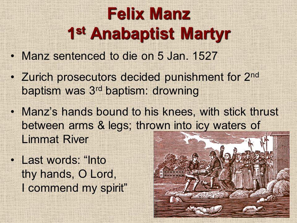 Felix Manz 1st Anabaptist Martyr