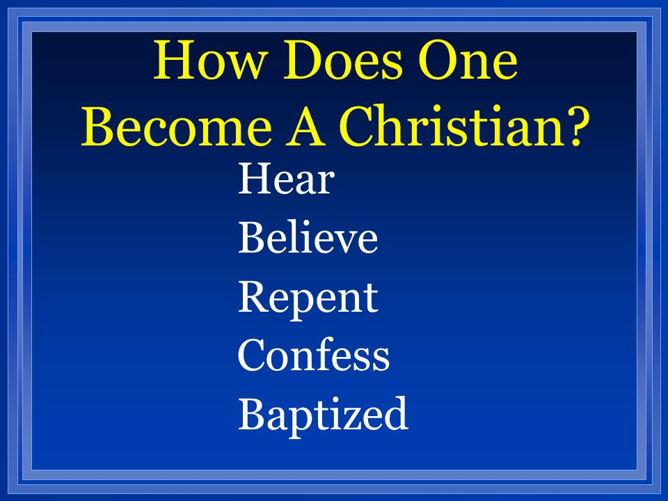 How Does One Become A Christian