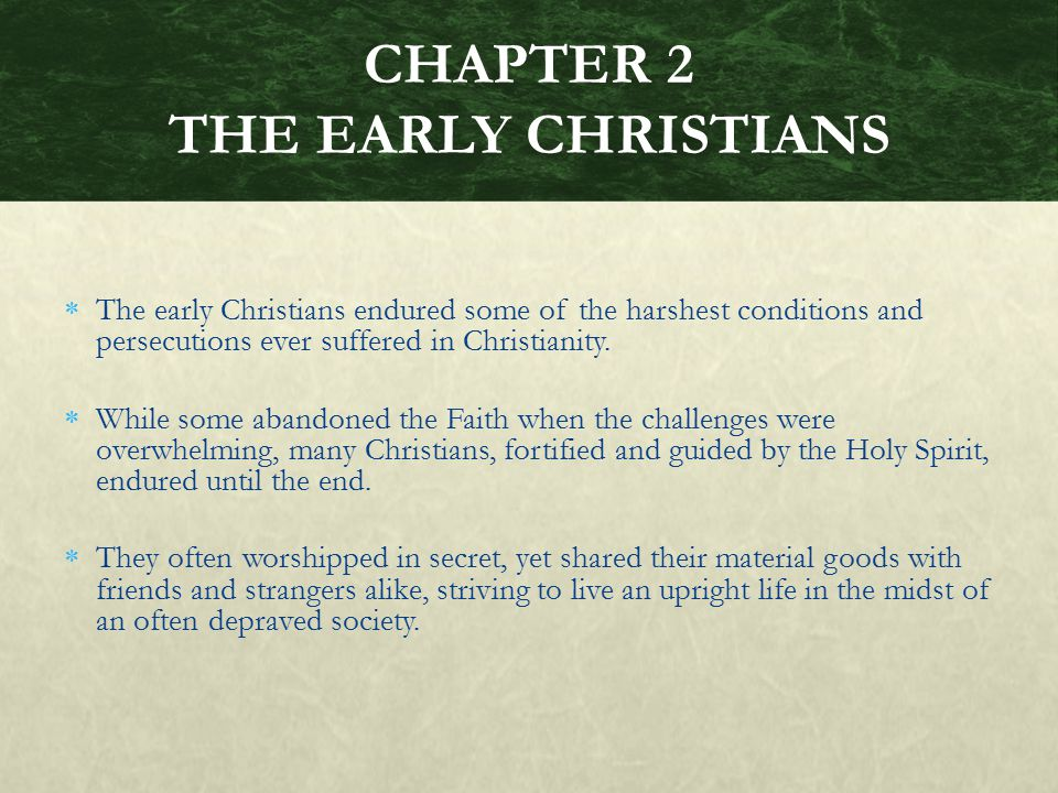 CHAPTER 2 THE EARLY CHRISTIANS