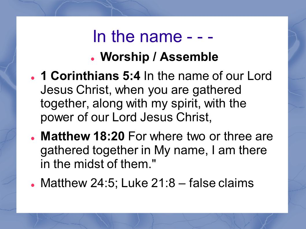 In the name Worship / Assemble
