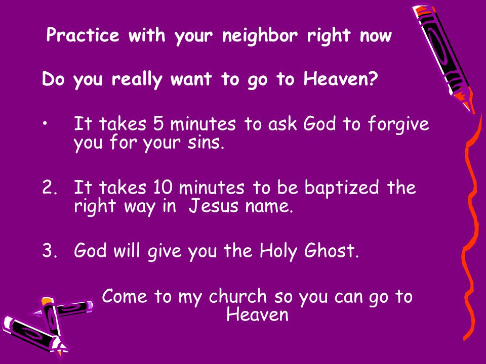 Practice with your neighbor right now