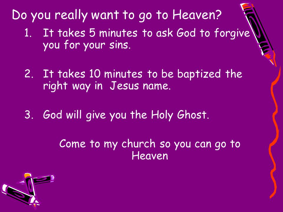 Do you really want to go to Heaven
