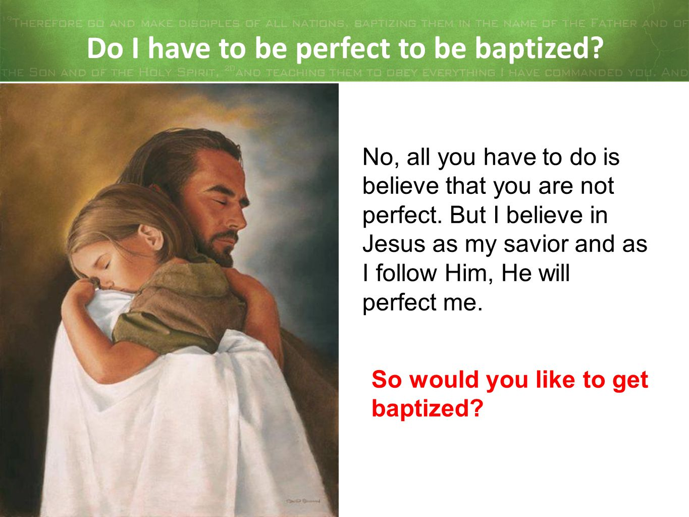 Do I have to be perfect to be baptized