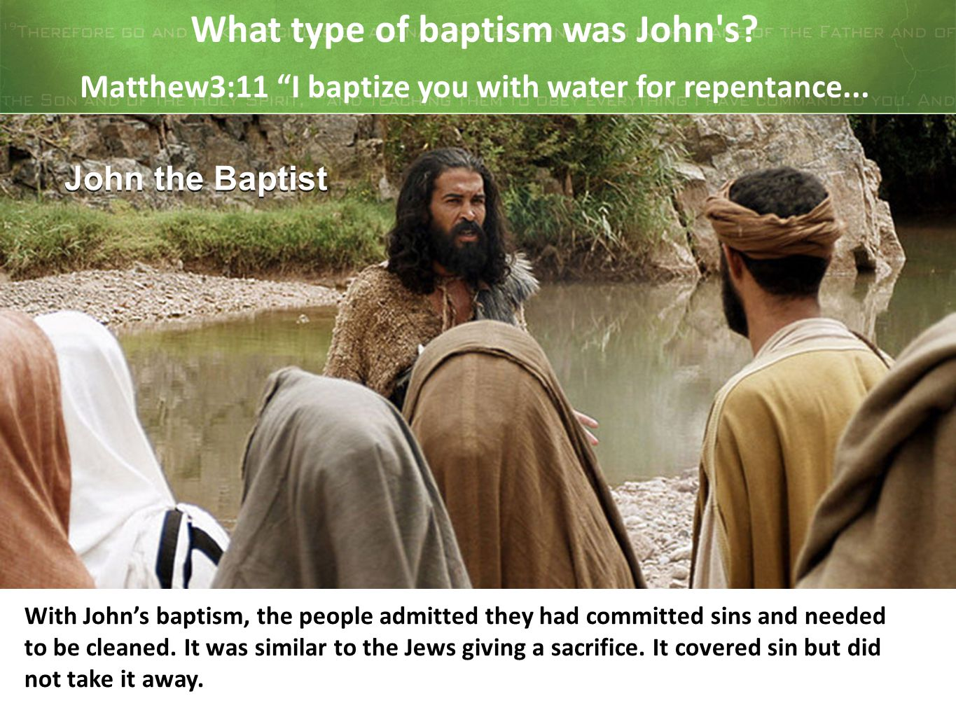 What type of baptism was John s