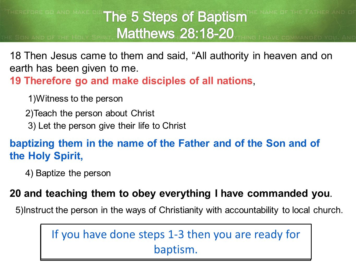 The 5 Steps of Baptism Matthews 28:18-20